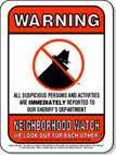 Neighborhood Watch Warning Sign