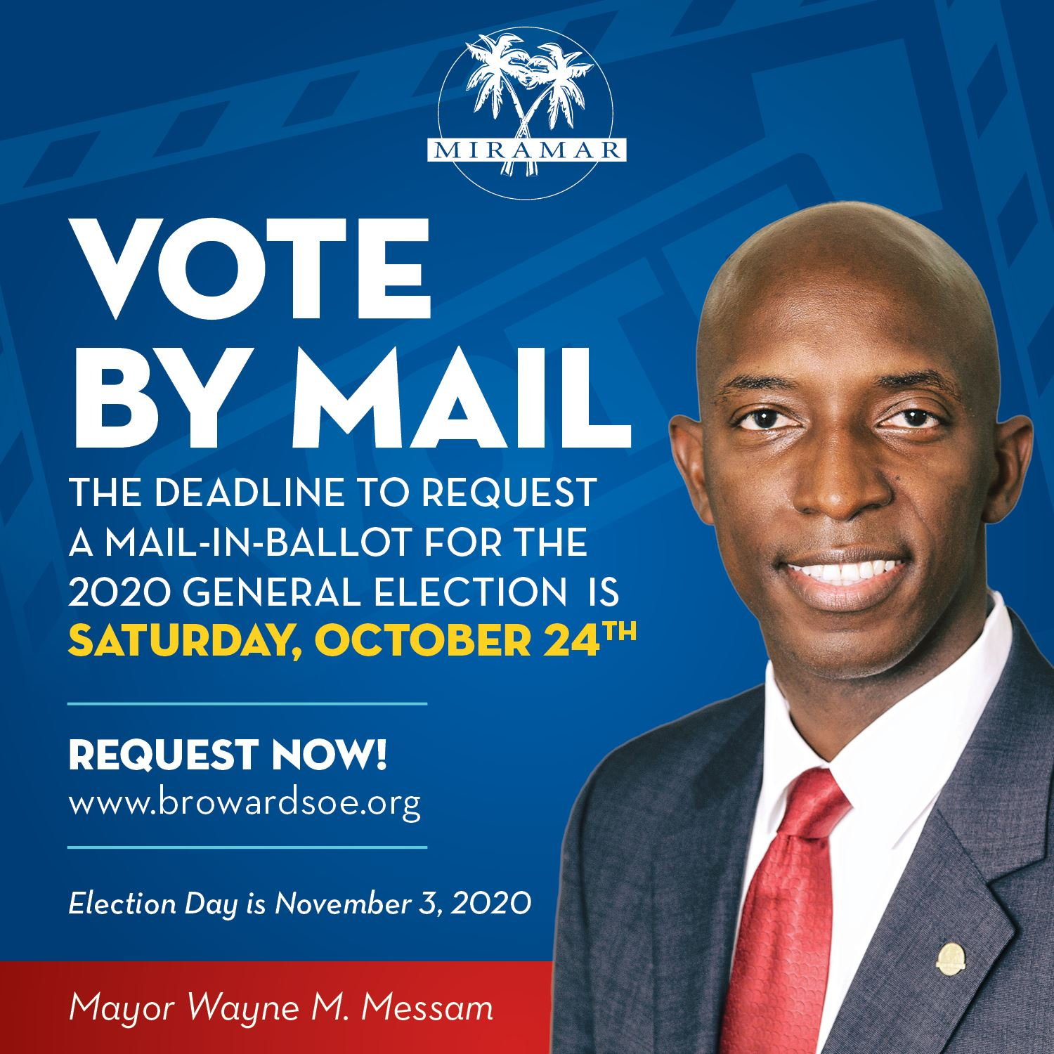Mayor Messam Mail in Ballot Request General